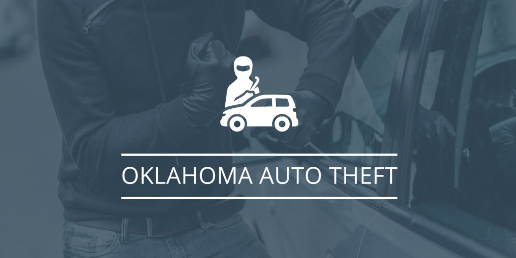 Everything You Need To Know About Auto Theft Charges In Oklahoma